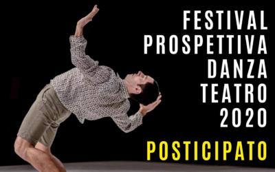 POSTICIPATA la 22^ edizione del Festival Prospettiva Danza Teatro